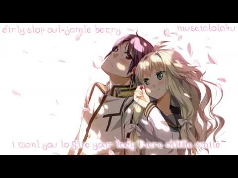 Dirty Stop Out-Nightcore