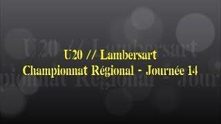 Retour sur le match... U20 // Lambersart