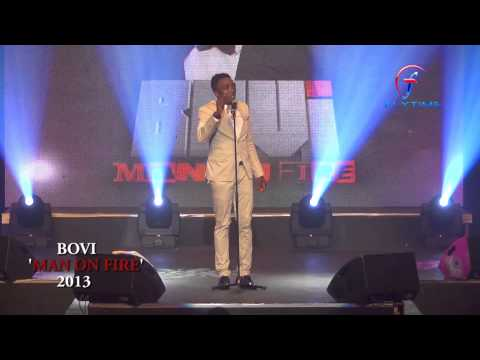BOVI MAN ON FIRE 2013 'PRESIDENTIAL SPEECH'