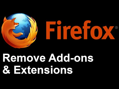 Firefox - Remove Add-ons and Extensions from Mozilla Firefox