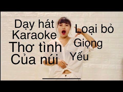 Dạy hát karaoke : Thơ tình của núi ( Thanh nhạc - 2020 )