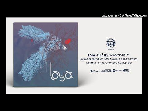 Loya - South (Feat. Regis Gizavo) - Mawimbi