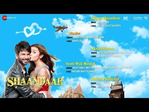 Shaandaar - Full Album - Audio Jukebox | Shahid Kapoor, Alia Bhatt & Pankaj Kapur | Amit Trivedi
