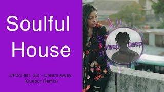 Upz Feat. Sio Dream Away Cuebur Remix
