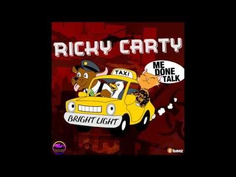 Ricky Carty - Me Done Talk (Raw) | April 2014 @GazaPriiinceEnt @IamRickyCarty
