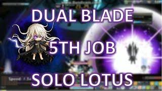 MapleStory - Dual Blade 5th Job Lotus Solo