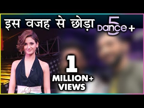 Shakti Mohan QUITS Dance Plus Season 5 Because Of This Reason | Watch To Know
