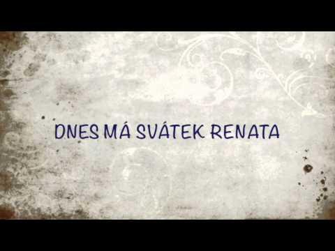 přání k svátku renata Renáta   YouTube přání k svátku renata