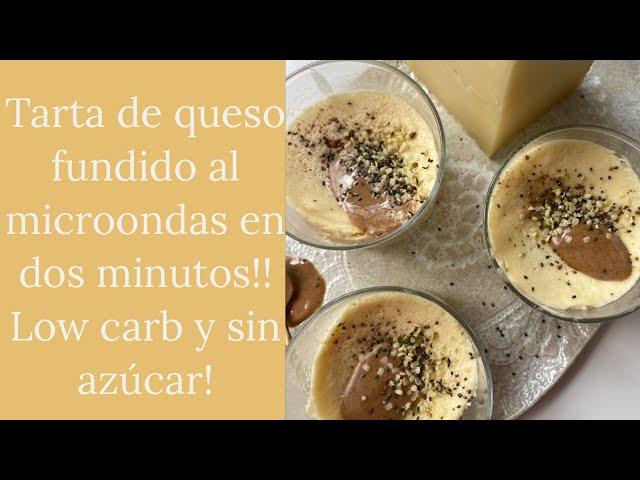 TARTA DE QUESO FUNDIDO AL MICROONDAS EN 2 MINUTOS! Sin Azúcar, low carb!
