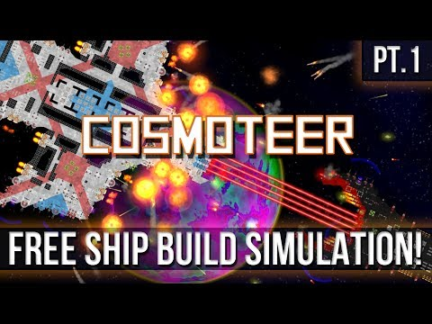 COSMOTEER - Free Ship Build Simulation! [Pt.1]
