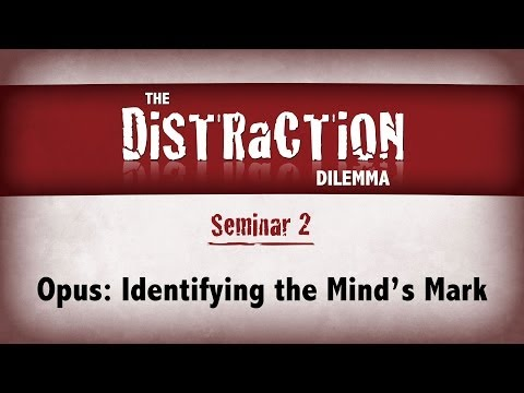 Distraction Dilemma 2 - Opus: Identifying the Mind's Mark