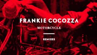 Frankie cocozza - She's Got a Motorcycle Remix