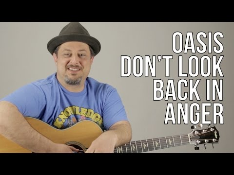 How To Play Oasis  Dont Look Back In Anger