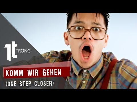 Trong Hieu - Komm Wir Gehen (One Step Closer) Official Musicvideo HQ