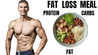 Best Fat Loss Meal Explained (Macro's)