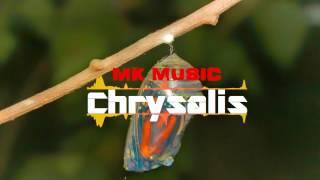 MK Music - Chrysalis (Original mix)