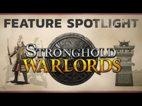 Stronghold: Warlords - Feature Spotlight 1