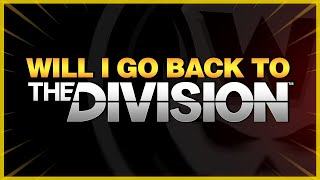 Will I go back to The Division 1? Group PVP in The Division 2?