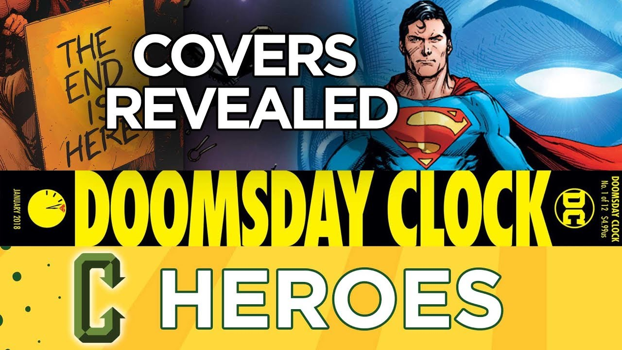 Doomsday Clock 1 Covers Revealed Youtube