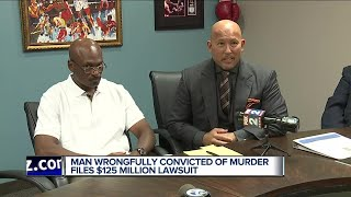 Man wrongfully convicted of murder files $125 million lawsuit