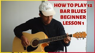 How to Play 12 Bar Blues for Absolute Super Beginner Guitar Lesson Blues Guitar Lessons 1