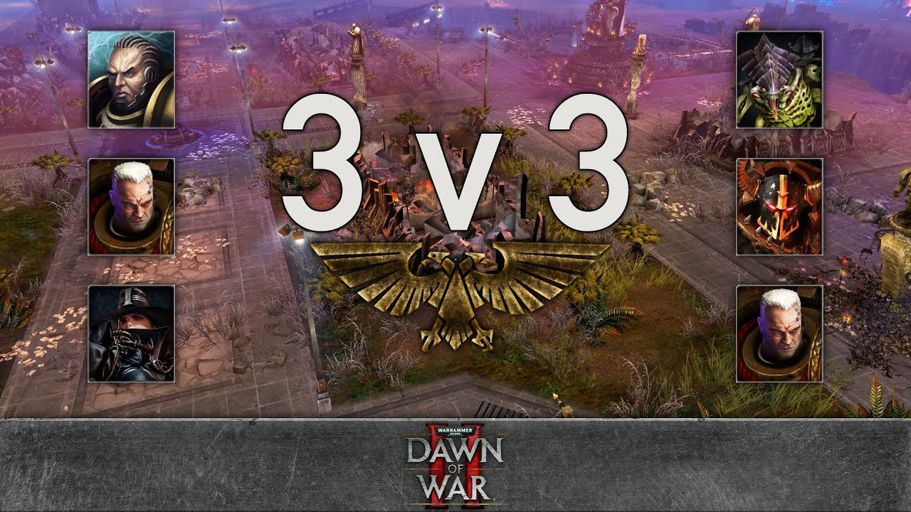 Dawn of War 2 - 3v3 | yipyip + MammothMKII + The Tenso [vs] Cry + К оружию! + Wolverine