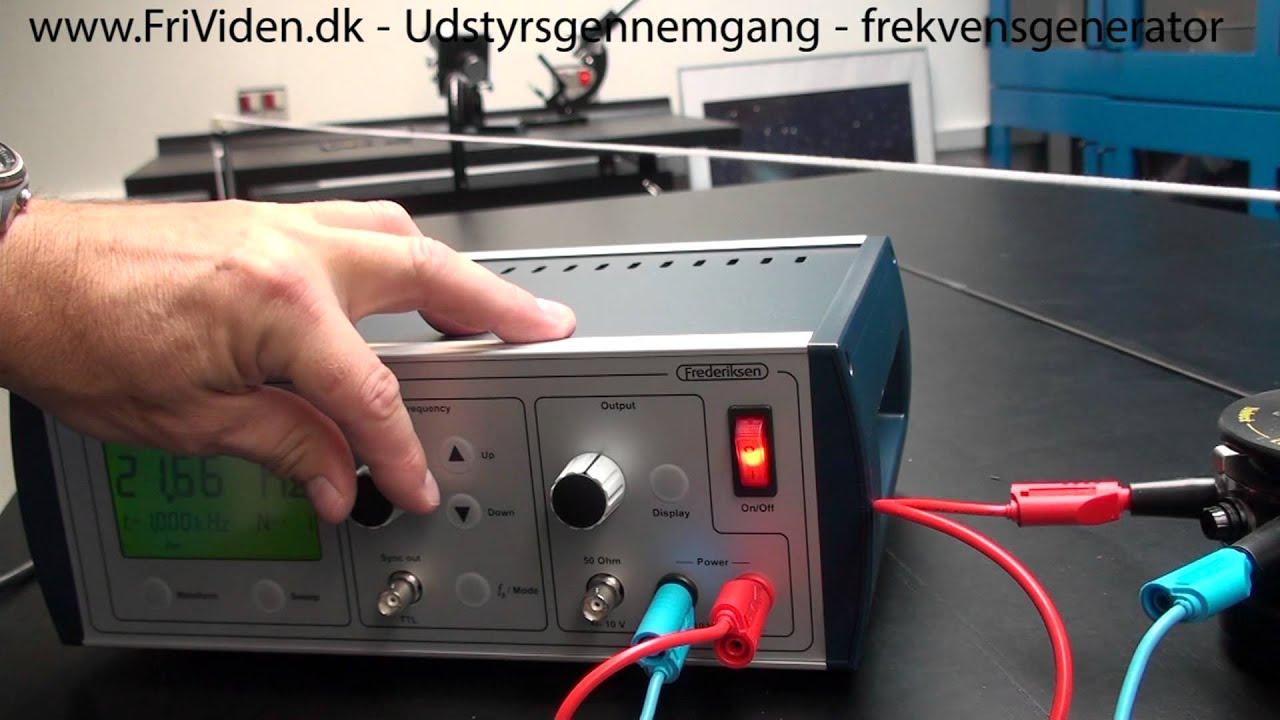 Udstyrsgennemgang: Frekvens Generator til stående bølger