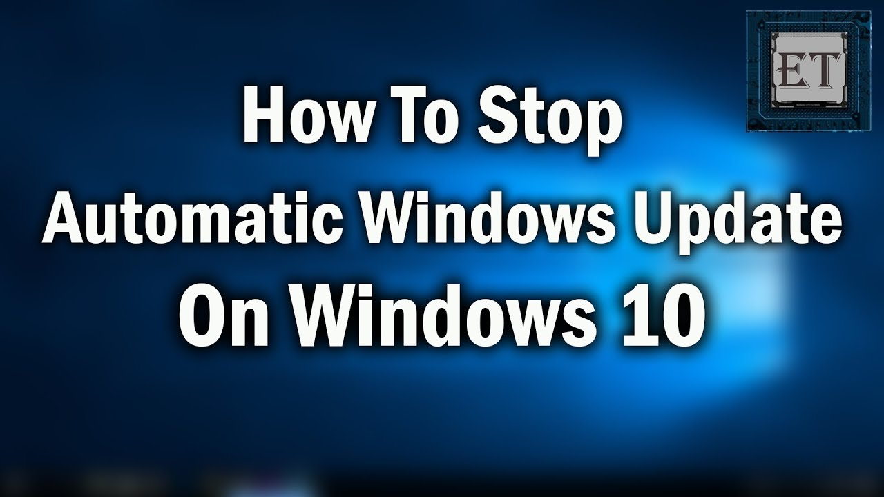 How To Disable Automatic Updates on Windows 10 Permanently