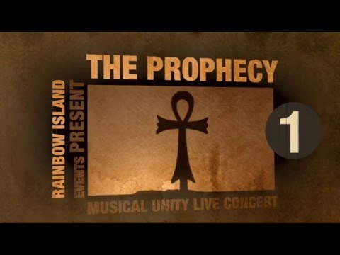 The Prophecy - Musical Unity - Live Concert (One)