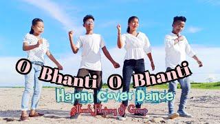 #04# O Bhanti O Bhanti //Hajong Cover Dance//Balkamchina Team //Full video