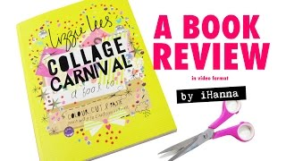 Collage Carnival by by Lizzie Lees