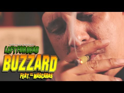Left For Dead (LFD, CapitoI I-Man) - Buzzard feat  ILL Mascaras (Official Music Video)