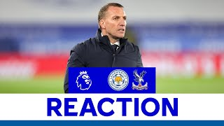 'It Was A Big Win' - Brendan Rodgers   Leicester City 2 Crystal Palace 1   2020/21