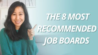 The 8 Most Recommended Job Boards