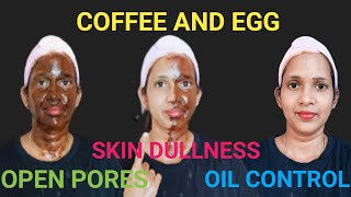 Coffee egg face mask oil control face pack open pores problem skin dullness all skin type