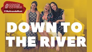 Down to the River (A Capella Cover) | MoAnanda ft. Guro Elverhøi & Nadia Chechet | #CouchCovers