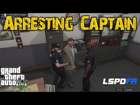 GTA 5 LSPDFR - How to Arrest the Captain!