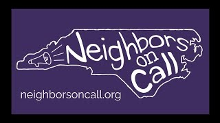 What is Neighbors on Call?