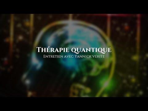Yannick Vérité : Thérapie quantique
