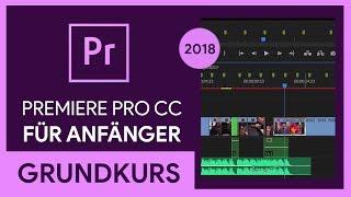 Adobe Premiere Pro ĊC 2018 Grundkurs für Anfänger (Tutorial)