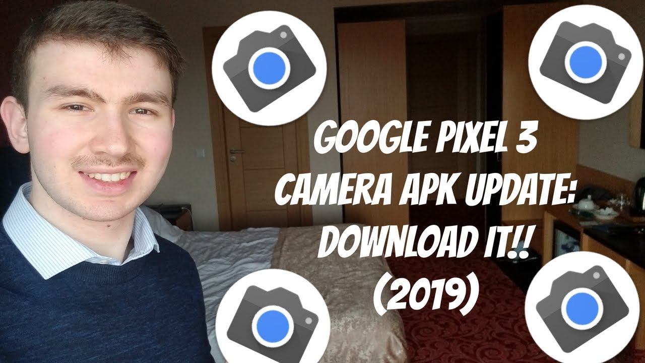 Google Pixel 3 Camera APK Update: Download It!! (2019)