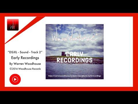 DSiXL (DSIXL) - Sound - Track 2 - Warren Woodhouse