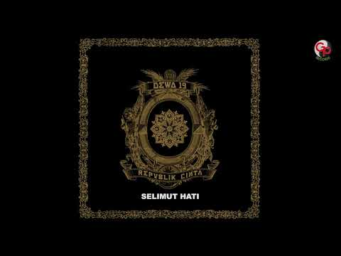 Dewa 19 - Selimut Hati (Official Audio)