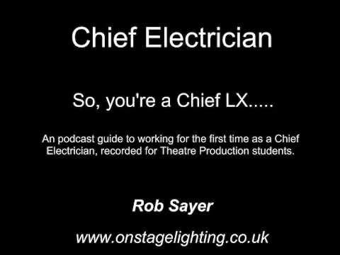 Theatre Role: Chief Electrician