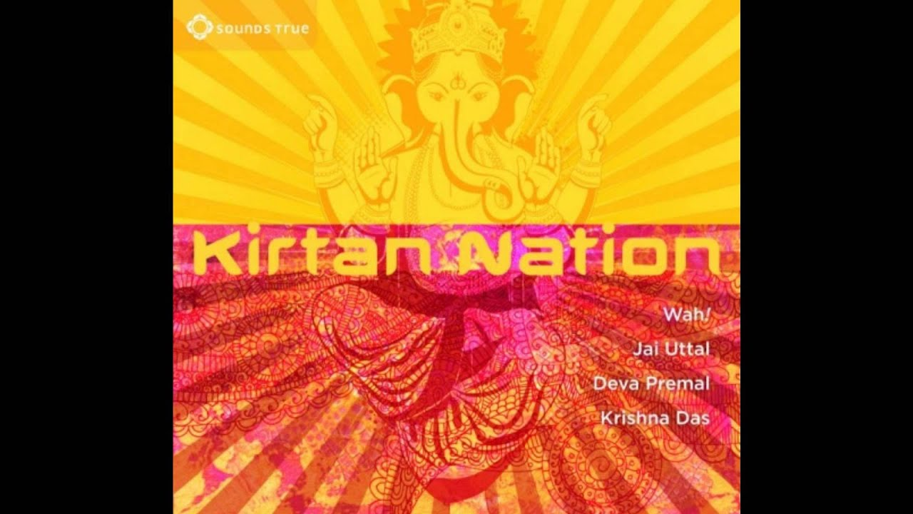 Kirtan Nation (Fullalbum) 1 - YouTube