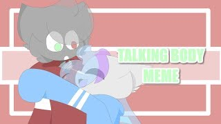 talking body // animation meme [GIFT]