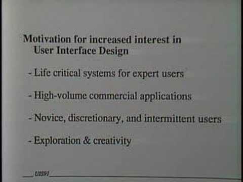 User Interface Design Motivation (1991 University of Maryland UIS Broadcast)