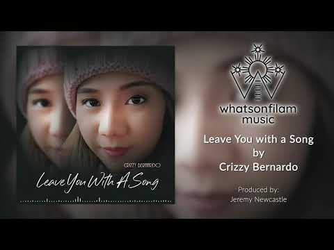 Leave You With A Song - Crizzy Bernardo