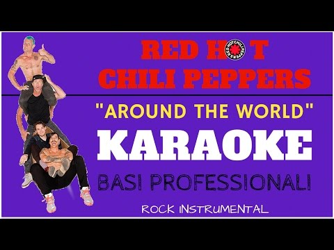 AROUND THE WORLD (Red Hot Chili Peppers) BASE KARAOKE Profes
