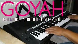 GOYAH - KARAOKE DANGDUT YAMAHA PSR S970